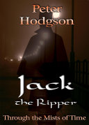 Jack the Ripper   Through the Mists of Time