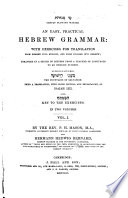 An Easy  Practical Hebrew Grammar  with Exercises for Translation    Arranged in a Series of Letters from a Teacher of Langfuages to and English Duchess Book PDF