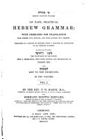 An Easy  Practical Hebrew Grammar  with Exercises for Translation    Arranged in a Series of Letters from a Teacher of Langfuages to and English Duchess