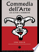 Commedia Dell Arte  An Actor s Handbook