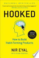 """Hooked: How to Build Habit-Forming Products"" by Nir Eyal, Ryan Hoover"
