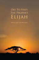 Off to Visit the Prophet Elijah