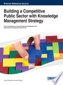 Building A Competitive Public Sector With Knowledge Management Strategy Book PDF