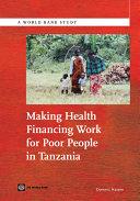 Making Health Financing Work for Poor People in Tanzania [Pdf/ePub] eBook