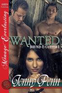 Wanted  Bound   Cuffed 1   Siren Publishing Menage Everlasting