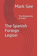 The Spanish Foreign Legion