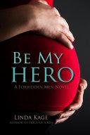 Be My Hero Book