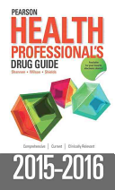 Pearson Health Professional s Drug Guide 2015 2016 Book