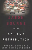 Robert Ludlum s The Bourne Retribution Book