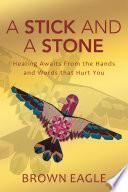 A Stick and a Stone Book PDF