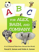 A B C for Alex  Bash  and Company