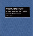 Security  Arms Control  and Conflict Reduction in East Asia and the Pacific
