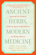 Ancient Herbs  Modern Medicine Book