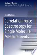 Correlation Force Spectroscopy for Single Molecule Measurements