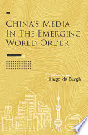 China s Media in the Emerging World Order