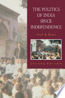 The Politics Of India Since Independence