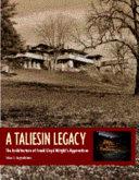 A Taliesin Legacy
