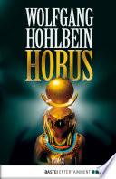 Horus  : Roman