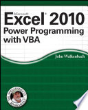 """Excel 2010 Power Programming with VBA"" by John Walkenbach"