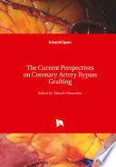 The Current Perspectives on Coronary Artery Bypass Grafting