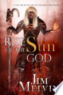 Rise of the Sun God