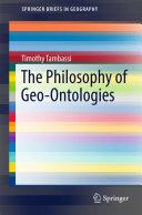The Philosophy of Geo Ontologies