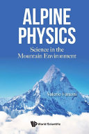 Alpine Physics  Science In The Mountain Environment