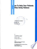 How to Help Your Patients Stop Using Tobacco