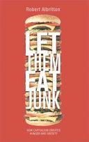Let them eat junk