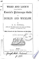 Ward and Lock s  late Shaw s  Tourist s Picturesque Guide to Dublin and Wicklow Book