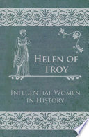 Helen Of Troy Influential Women In History