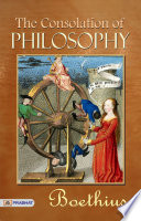 The Consolation of Philosophy of Boethius Book PDF