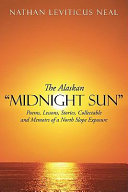 "The Alaskan ""Midnight Sun"" Pdf/ePub eBook"