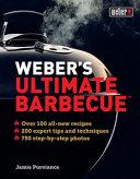 Weber s Ultimate Barbecue Book