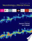 Neurobiology of Mental Illness Book