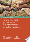 Training module   How to integrate gender issues in climate smart agriculture projects