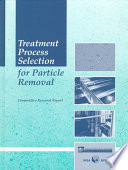 Treatment Process Selection for Particle Removal