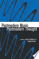 Postmodern Music Postmodern Thought