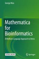 Mathematica for Bioinformatics