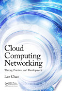 Cloud Computing Networking  : Theory, Practice, and Development