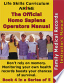 Life Skills Curriculum Arise Official Homo Sapiens Operator S Guide Book 4 Family Medical Records Instructor S Manual