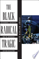 The Black Radical Tragic Book