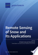 Remote Sensing of Snow and Its Applications