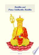 Buddha and Prince Siddhartha Buddha