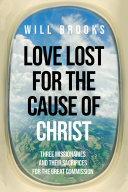 Love Lost for the Cause of Christ Pdf/ePub eBook