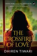 The Crossfire of Love [Pdf/ePub] eBook