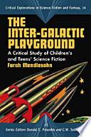 The Inter-Galactic Playground