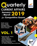 Quarterly Current Affairs Vol  1   January to March 2019 for Competitive Exams