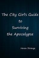 The City Girls Guide to Surviving the Apocalypse Pdf/ePub eBook