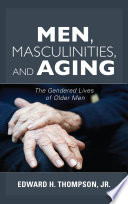 Men  Masculinities  and Aging